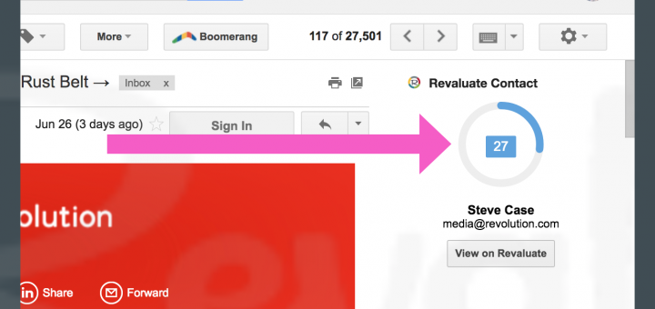 With the Revaluate Chrome Extension, while emailing Steve, it's easy to see his likelihood of moving, integrated inside Gmail.