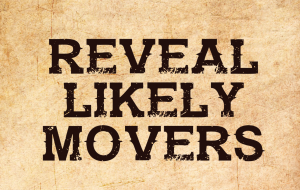 Reveal Likely Movers